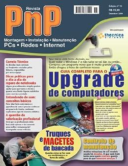 PnP Digital nº 15 - Upgrade de Computadores, truques de bancada, contratos de manutenção e outros trabalhos por [Campos, Iberê M.]