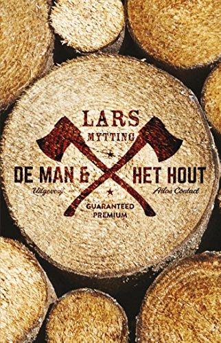 Amazon.com: De man en het hout (Dutch Edition) eBook: Lars ...