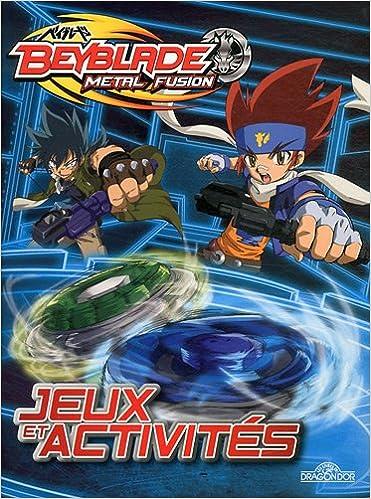 En ligne Jeux et activités Beyblade Metal Fusion pdf, epub