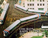 Chicago's Rapid Transit, Central Electric Railroad Association, 0915348152