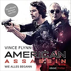 American Assassin: Wie alles begann (Mitch Rapp 1)
