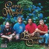 Blueberry Cave [Us Import] by Garaj Mahal