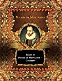 Image of Essays of Michel de Montaigne - Complete  (Illustrated)