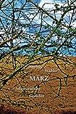 März: Jahreszeitliche Gedichte / Mit einem Vorwort von Sahra Wagenknecht (Die zwölf Monate)