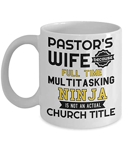 Amazon.com: Pastors Wife Because Full Time Multitasking ...