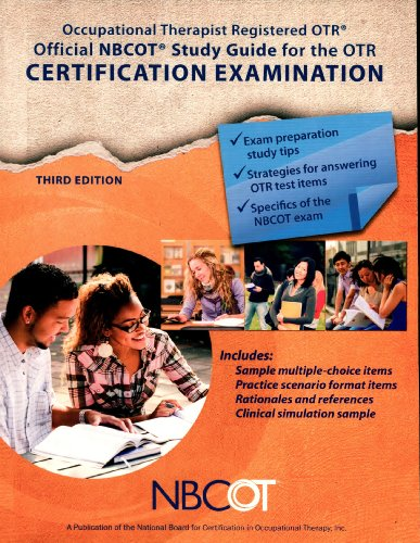 Official NBCOT Study Guide for the OTR Certification Examination: Occupational Therapist Registered