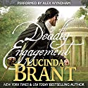 Deadly Engagement: A Georgian Historical Mystery (Alec Halsey Mystery Book 1)  Audiobook by Lucinda Brant Narrated by Alex Wyndham