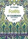 Forêts: 60 coloriages anti-stress par Mulkey