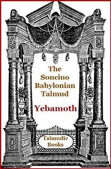 Talmud Yebamoth (Soncino Babylonian Talmud Book 24) by [Slotki, Israel W.]