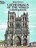 Cathedrals of the World Coloring Book (Dover Coloring Books)