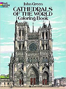 cathedrals of the world coloring book dover coloring books - Dover Coloring Book