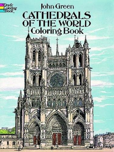 Coloring Books for Seniors: Including Books for Dementia and Alzheimers - Cathedrals of the World Coloring Book (Dover Coloring Books)
