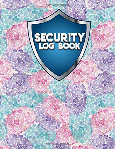 Download Security Log Book: Security Incident Log Book, Security Log Book Format, Security Log In, Security Login (Volume 37) pdf