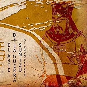 El Arte De La Guerra [The Art of War] Audiobook by Sun Tzu Narrated by Diego Guerrero