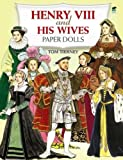 img - for Henry VIII and His Wives Paper Dolls (Dover Royal Paper Dolls) book / textbook / text book
