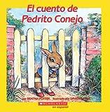 El Cuento de Pedrito Conejo, Beatrix Potter, 0590464752