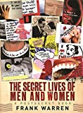 The Secret Lives of Men and Women: A PostSecret Book