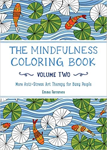 Amazon Com The Mindfulness Coloring Book Volume Two More Anti