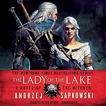 The Lady of the Lake Audiobook Andrzej Sapkowski (Author), Peter Kenny (Narrator), Hachette Audio