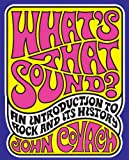 What's That Sound?: Introduction to Rock and Its History
