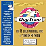 img - for Dog Train CD: And 16 Other Improbable Songs by Sandra Boynton (2006-08-10) book / textbook / text book