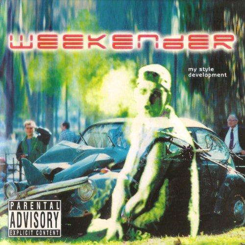 (Weekender [Explicit])
