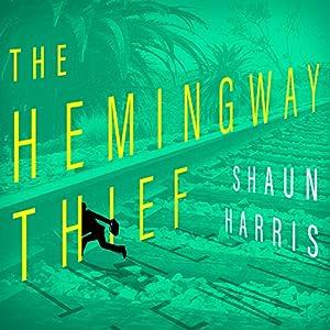 The Hemingway Thief Audiobook