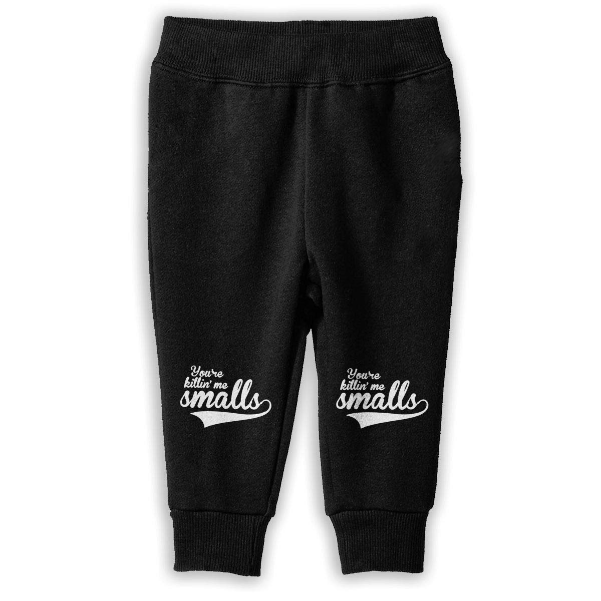 Childrens Boys /& Girls Unisex Sports Sweatpants Printed Youre Killing Me Smalls