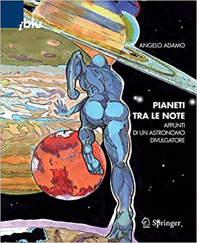 Pianeti tra le note: Appunti di un astronomo divulgatore (I blu)