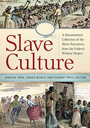 Download Slave Culture: A Documentary Collection of the Slave Narratives from the Federal Writers' Project Pdf