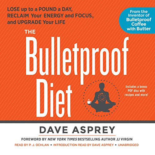 The Bulletproof Diet: Lose Up to a Pound a Day, Reclaim Your Energy and Focus, and Upgrade Your Life Audiobook [Free Download by Trial] thumbnail
