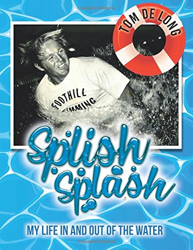 Splish Splash: My Life in and Out of the Water pdf epub