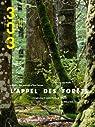 L'appel des forêts par 303