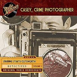 Casey, Crime Photographer, Volume 3