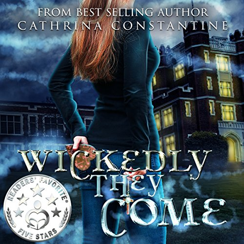 Wickedly They Come: The Wickedly Series, Book 1