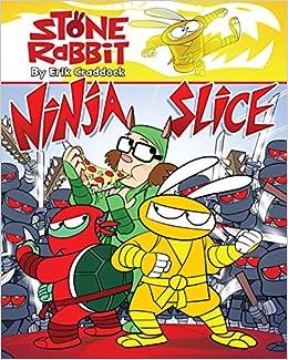 Stone Rabbit #5: Ninja Slice: Erik Craddock: 9780375867231 ...