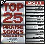 Top 25 Praise Songs 2011 [2 CD]