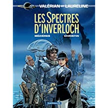 Valérian - Tome 11 - Spectres d'Inverloch (Les) (French Edition)