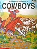 img - for Cowboys: An Educational Coloring Book book / textbook / text book