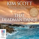 That Deadman Dance Audiobook by Kim Scott Narrated by Humphrey Bower