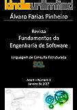 Linguagem de Consulta Estruturada (SQL) (Revista Fundamentos da Engenharia de Software Livro 2)