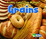 Grains, Nancy Dickmann, 1432969757