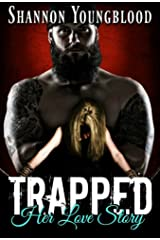 Trapped: Her Love Story