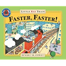 Little Red Train: Faster, Faster (Adventures of the Little Red Train) by Benedict Blathwayt (2000-01-06)