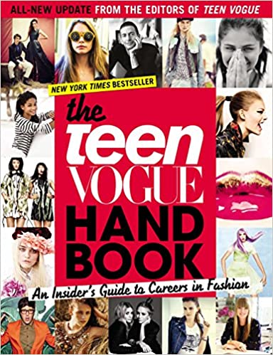 The Teen Vogue Handbook: An Insiders Guide to Careers in Fashion: Amazon.es: Vogue, Teen, Vogue, Teen: Libros en idiomas extranjeros