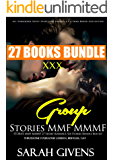 EROTICA: GROUP STORIES MMF MMMF: 27 Short Romance Sex Stories Bundle Box Set (Bisexual Lesbian Gay): Menage: MMFM MFM MFF FFF Alpha Men Gang 2 (All Forbidden ... Desires 2 3 4 Boxed Collection Book 1)