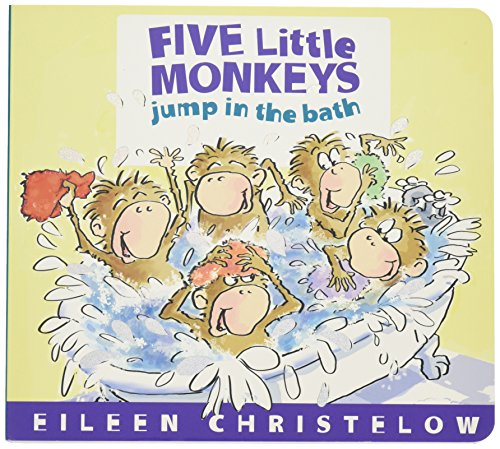 Five Little Monkeys Jump in the Bath (A Five Little Monkeys Story) Series Five Bath