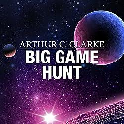 Big Game Hunt