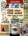 Côté cour Côté soleil : Théâtre Quotidien de Marseille 1956-1964 par Dellatana
