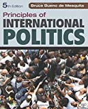 Principles of International Politics, Bruce Bueno de Mesquita, 1452202982